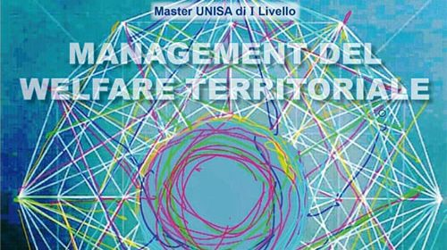 Nasce il Master in Management del welfare territoriale