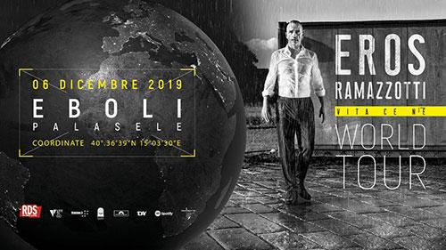 """Concerti: Eros Ramazzotti al PalaSele di Eboli con """"Vita ce n'è World Tour"""""""