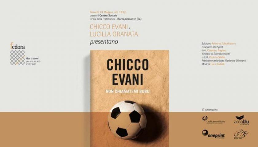 A ROCCAPIEMONTE LA PRESENTAZIONE DEL LIBRO DELL'EX CALCIATORE CHICCO EVANI