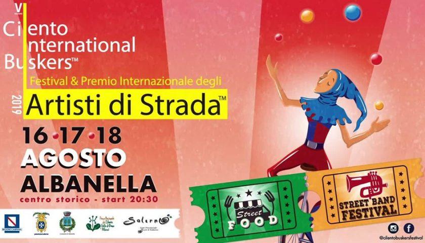 """Ad Albanella il """"Cilento International Buskers – Festival & Premio Internazionale degli artisti di strada"""""""