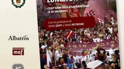Centenario della Salernitana, venerdì la presentazione del libro di Scelzo e Narni Mancinelli