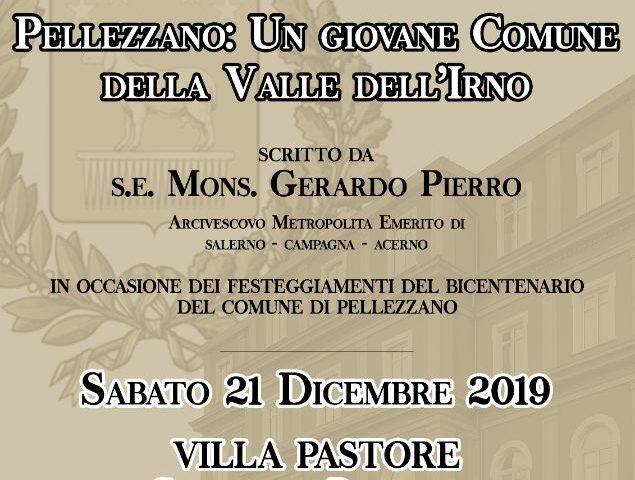 """Presentazione del Volume """"Pellezzano un Giovane Comune della Valle dell'Irno scritto da Monsignor Gerardo Pierro"""