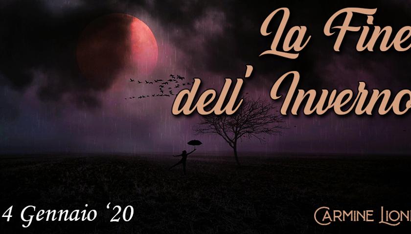 """IN USCITA """"LA FINE DELL'INVERNO"""", OPERA TERZA DI CARMINE LIONE"""