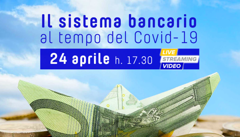 Il sistema bancario al tempo del Covid-19