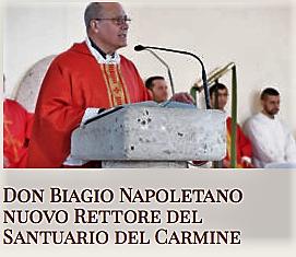 Don Biagio Napoletano nuovo rettore del Santuario della Madonna del Carmine