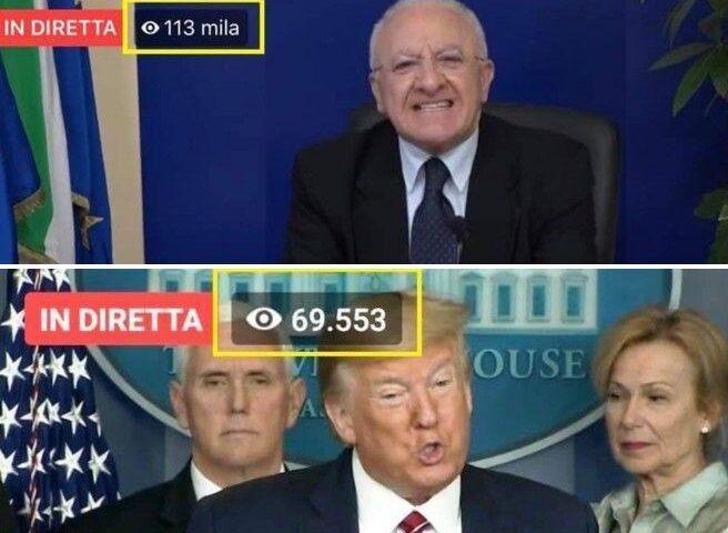 De Luca ha superato la diretta video di Trump