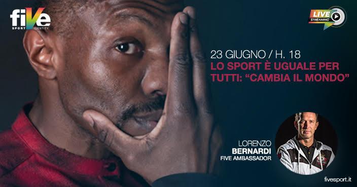 """Lo Sport è uguale per Tutti: """"Cambia il Mondo"""" terzo appuntamento con """"FIVE LAB"""""""