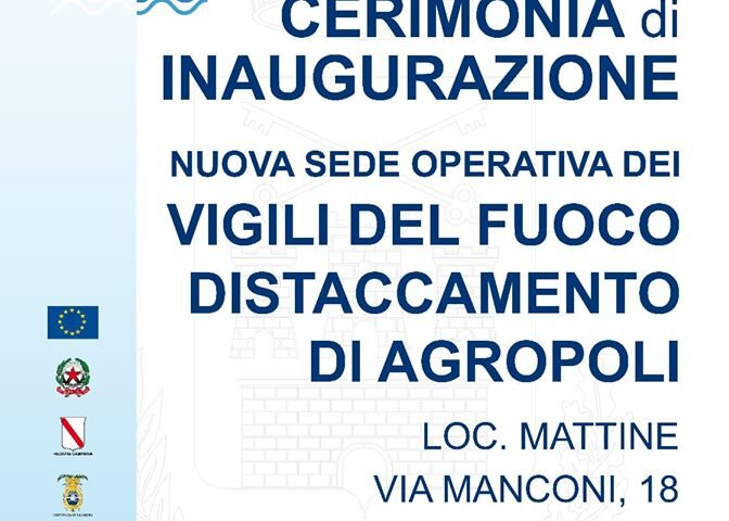 Agropoli. Inaugurazione nuova sede dei Vigili del fuoco