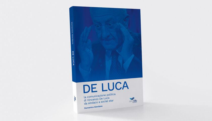 "La comunicazione politica di Vincenzo De Luca è sempre più ""pop"""