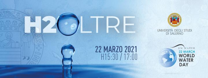 Giornata mondiale dell'acqua, lunedì evento in Ateneo a Salerno