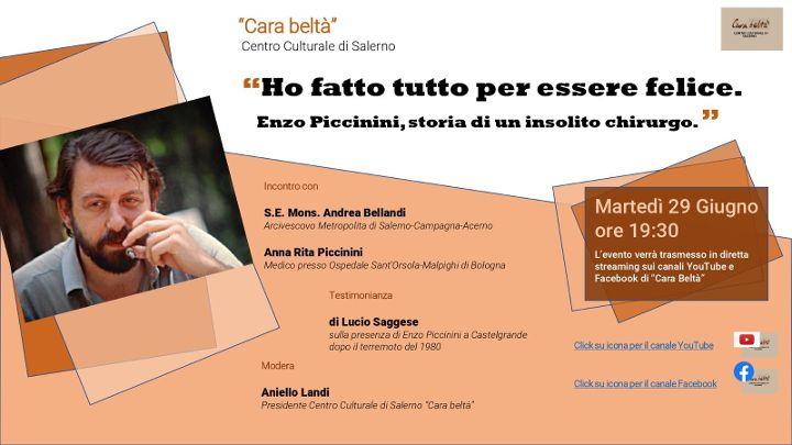 """Salerno, Incontro-Confronto: """"Ho fatto tutto per essere felice. Enzo Piccinini, storia di un insolito chirurgo"""""""