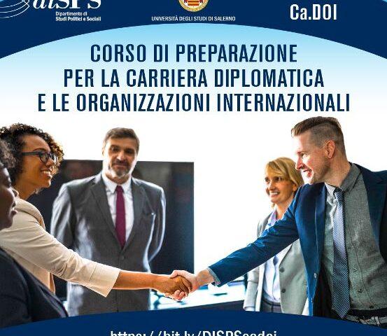 UNISA, CORSO DI PREPARAZIONE PER LA CARRIERA DIPLOMATICA E LE ORGANIZZAZIONI INTERNAZIONALI